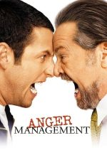 Anger Management – Al naibii tratament! (2003)