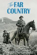 The Far Country – Trecătoarea blestemată (1954)