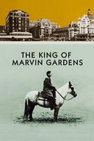 The King of Marvin Gardens – Regele din Marvin Gardens (1972)