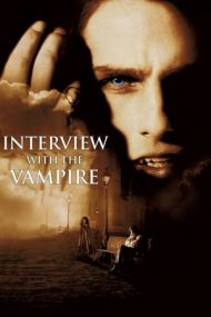 Interview with the Vampire: The Vampire Chronicles – Interviu cu un vampir: Cronicile Vampirilor (1994)