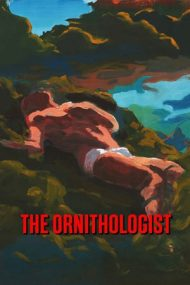 The Ornithologist – Ornitologul (2016)