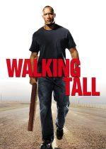 Walking Tall – Praf și pulbere (2004)