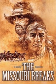 The Missouri Breaks – Reglare de conturi (1976)
