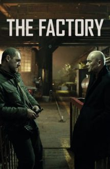 The Factory – Fabrica (2018)