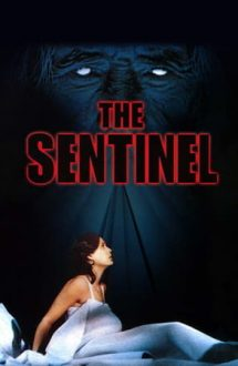 The Sentinel – Santinela damnaților (1977)