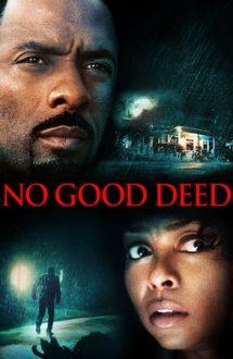 No Good Deed – Nicio faptă bună (2014)