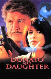 Donato and Daughter – Donato și fiica (1993)