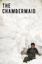 The Chambermaid – Camerista (2018)