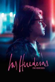 The Heiresses – Moștenitoarele (2018)