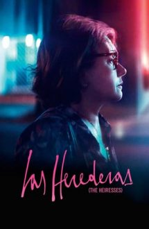 The Heiresses – Moștenitoarele (2018)