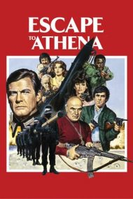 Escape to Athena – Evadare din Atena (1979)
