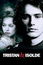 Tristan & Isolde – Tristan și Isolda (2006)