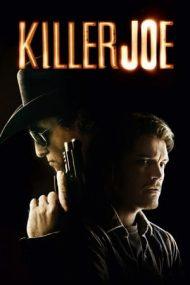 Killer Joe – Joe, asasin în timpul liber (2011)