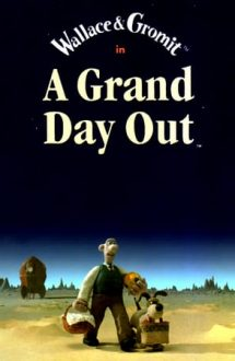 A Grand Day Out – Wallace și Gromit: o plimbare spațială (1989)
