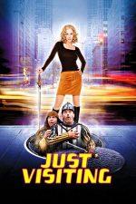 Just Visiting – Vizitatorii în America (2001)