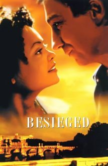 Besieged – Asediul iubirii (1998)
