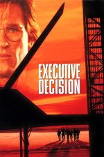 Executive Decision – Ultima decizie (1996)
