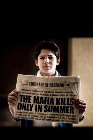 The Mafia Kills Only in Summer – Mafia ucide numai vara (2013)