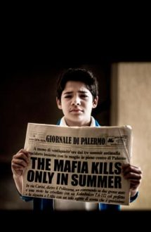 The Mafia Kills Only in Summer – Mafia ucide numai vara (2013)