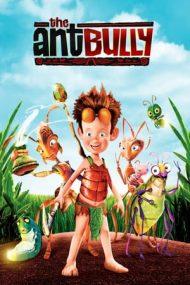 The Ant Bully – Lucas, spaima furnicilor (2006)