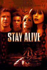 Stay Alive – Joc mortal (2006)