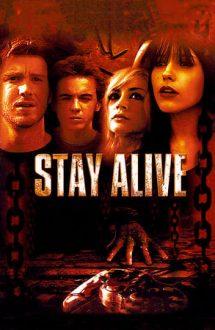 Stay Alive – Joc mortal (2006)