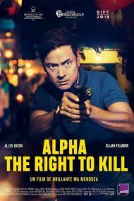 Alpha: The Right to Kill – Alfa: Dreptul de a ucide (2018)