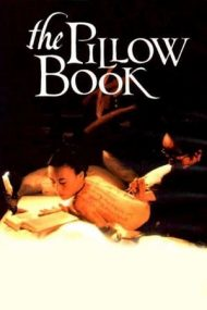 The Pillow Book – Cartea de căpătâi (1996)