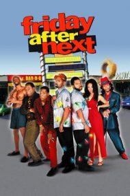 Friday After Next – Vineri, în ajun de Crăciun (2002)