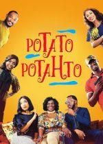 Potato Potahto – Un partaj ca la carte (2017)
