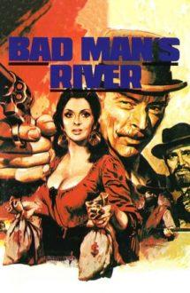 Bad Man's River – Hoții din El Paso (1971)