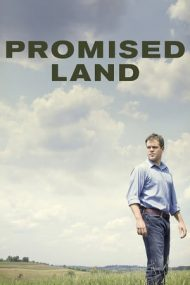 Promised Land – Tărâmul făgăduinței (2012)