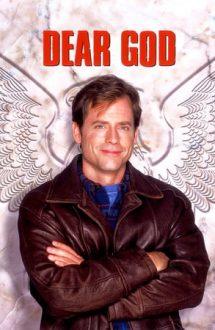 Dear God – Scrisori pentru Cel de Sus (1996)