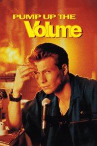 Pump Up the Volume – Dă mai tare! (1990)