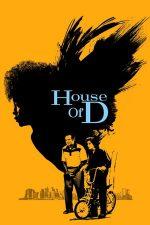 House of D – Casa D (2004)