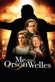 Me and Orson Welles – Eu și Orson Welles (2008)