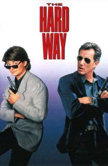 The Hard Way – Partener de ocazie (1991)