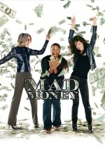 Mad Money – Bani gratis (2008)