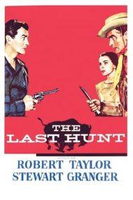 The Last Hunt – Ultima vânătoare (1956)
