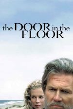 The Door in the Floor – Ușa din podea (2004)