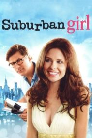 Suburban Girl – Iubire ca la carte (2007)