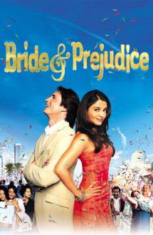 Bride & Prejudice – Mireasă și prejudecată (2004)
