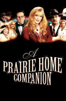 A Prairie Home Companion – Ultimul radio show (2006)