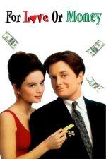 For Love or Money – Dragoste de cinci stele (1993)