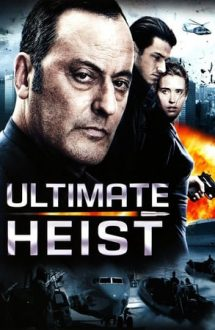 Ultimate Heist – Cercul Interior (2009)
