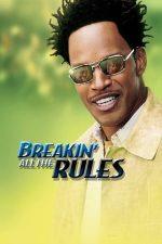 Breakin' All the Rules – Maestrul despărțirilor (2004)