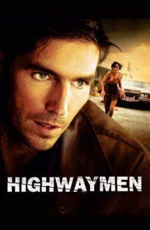 Highwaymen – Urmărire pe autostradă (2004)