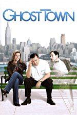 Ghost Town – Orașul fantomelor (2008)