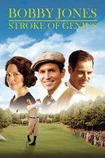 Bobby Jones: Stroke of Genius – Bobby Jones: O sclipire de geniu (2004)