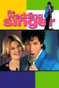 The Wedding Singer – Nuntă cu cântec (1998)